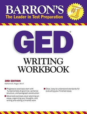 Barron's GED Writing Workbook By Hogan, Katherine S.